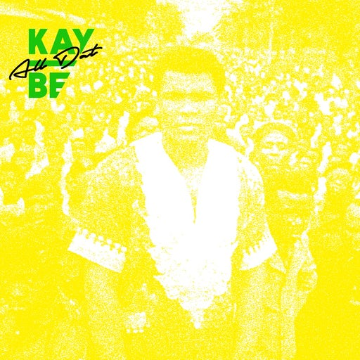 Kay Be - All Dat