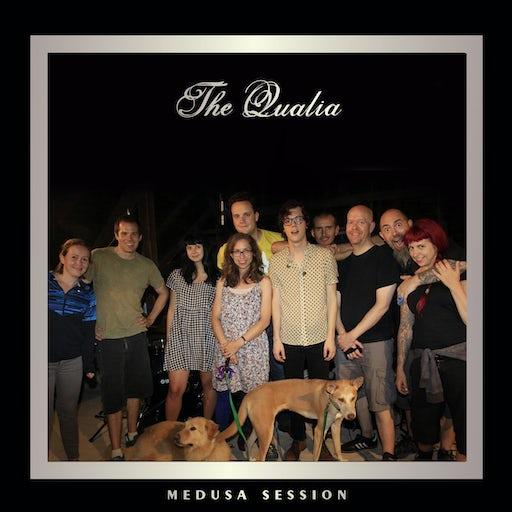 The Qualia - Medusa Session