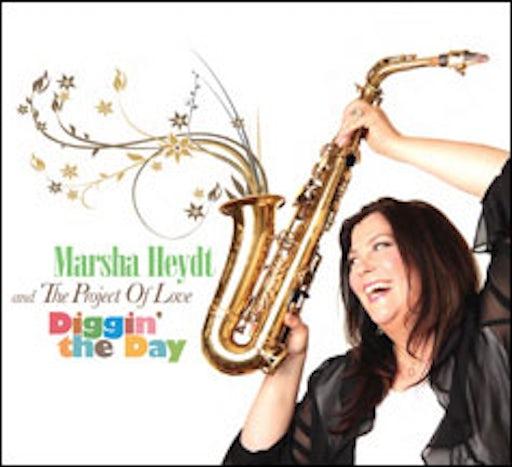 Marsha Heydt - Diggin' the Day