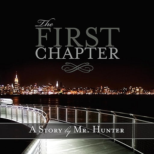 Mr. Hunter - The First Chapter