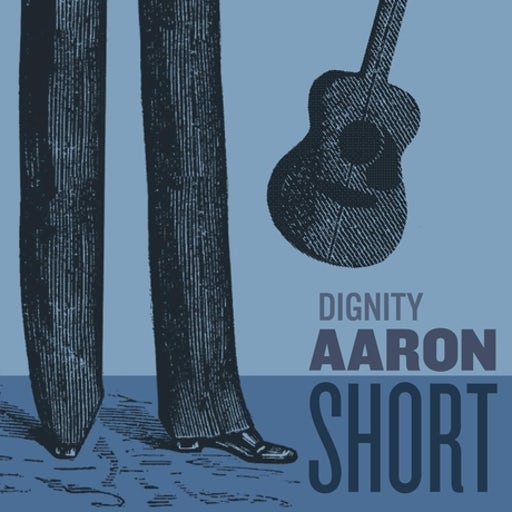 Aaron Short - Dignity (Single)