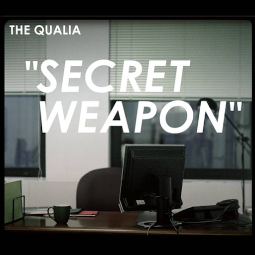 The Qualia - Secret Weapon